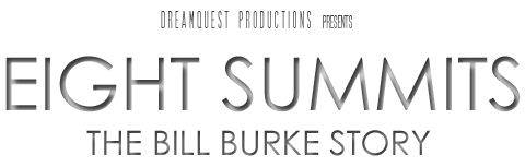 DreamQuest Productions Presents Eight Summits: The Bill Burke Story